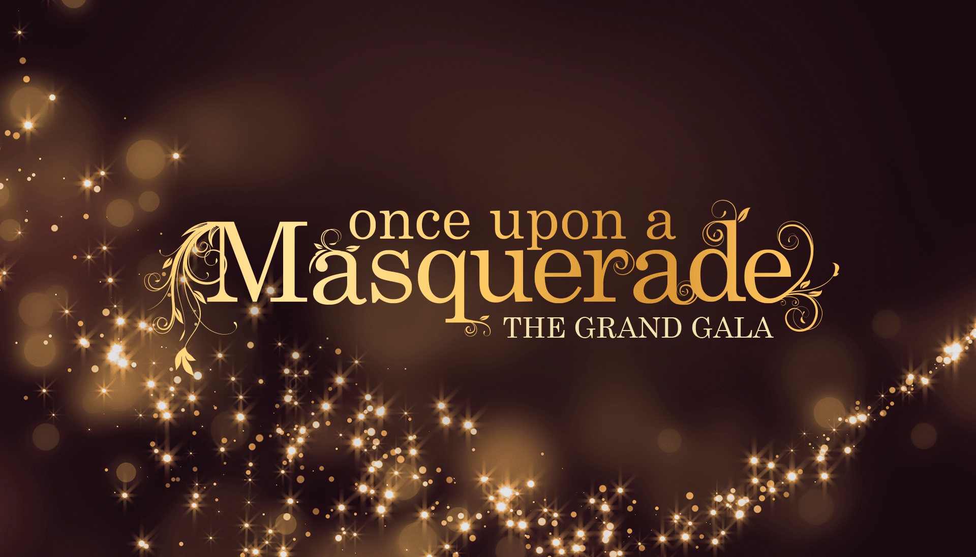 Once Upon A Masquerade - The Grand Gala Logo overlaying sparkles